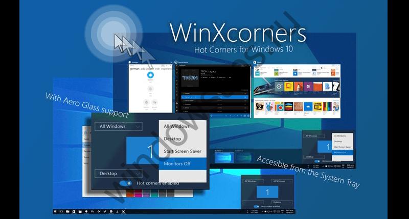 Горячие углы экрана в системе Windows 10 с помощью утилиты WinXCorners