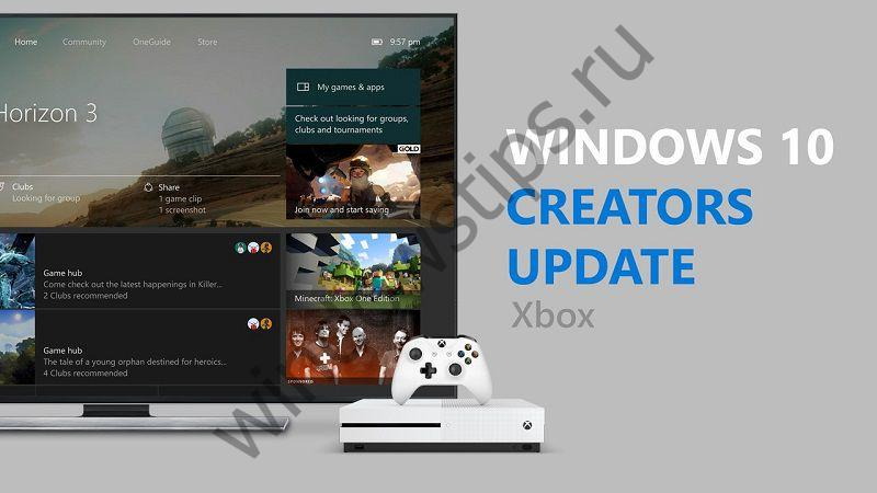 Стартовала рассылка Creators Update для Xbox One