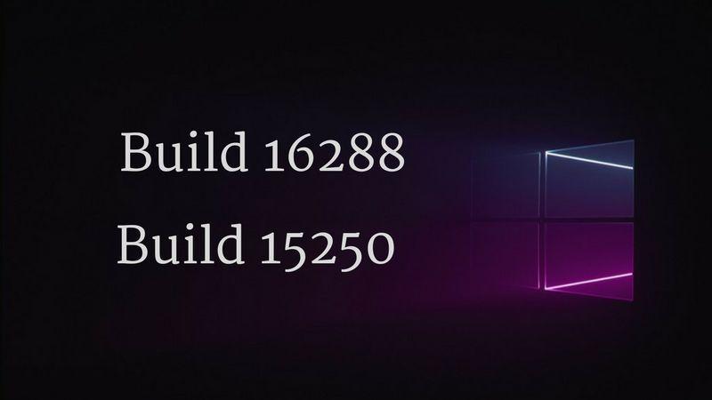 Долгожданные Build 16288 для ПК и Build 15250 для мобильных устройств